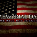 Memorial Day – A Day To Remember…