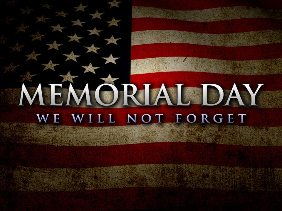 Memorial Day - A Day To Remember