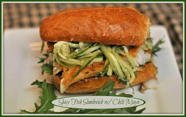 Spicy Fish Sandwich w/Chili Mayo / The Grateful Girl Cooks!