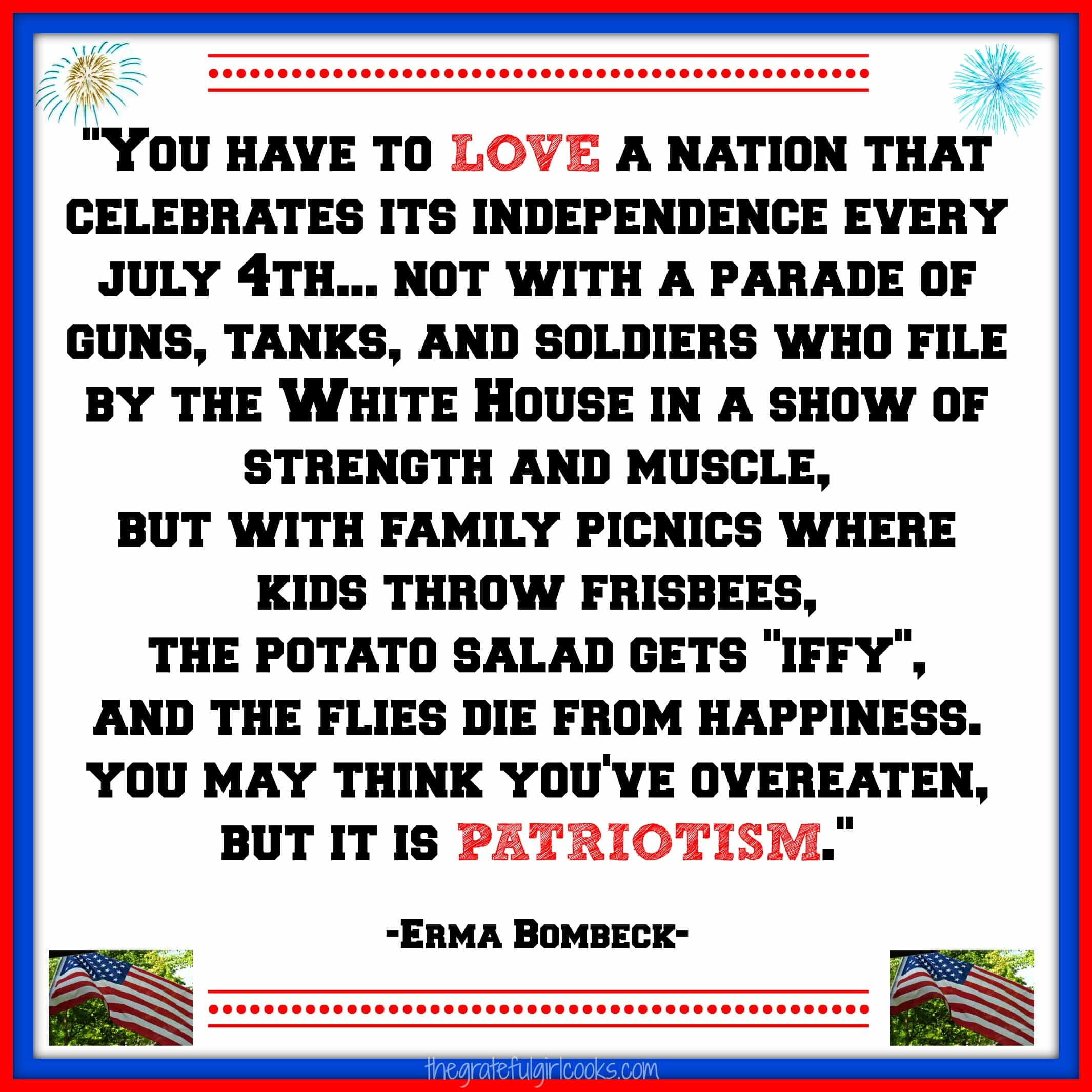 Happy Independence Day / The Grateful Girl Cooks!