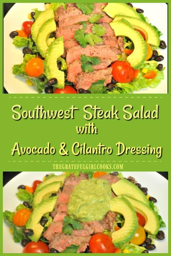 Southwest Steak Salad w/ Avocado & Cilantro Dressing / The Grateful Girl Cooks!