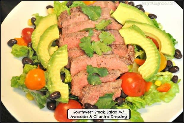 Southwest Steak Salad w/ Avocado & Cilantro Dressing - The Grateful Girl Cooks!