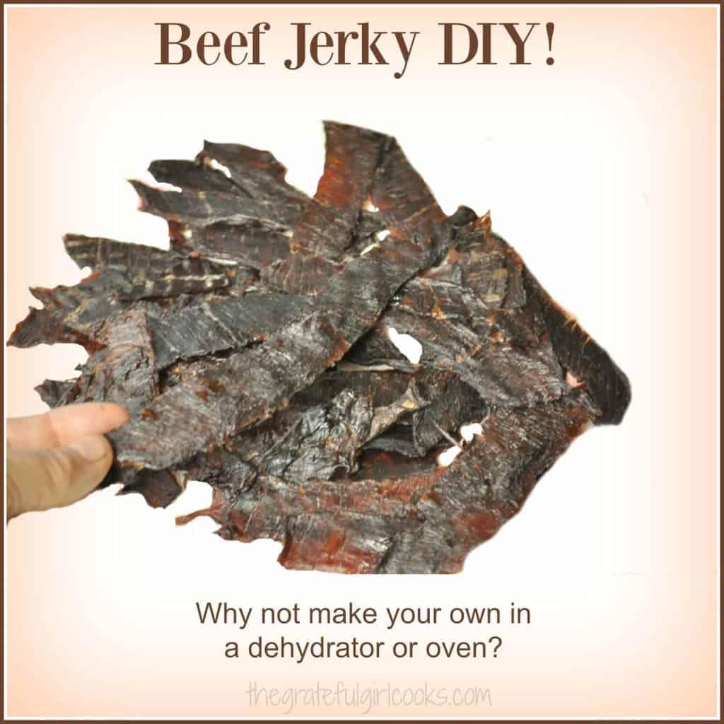 Beef Jerky DIY! / The Grateful Girl Cooks!