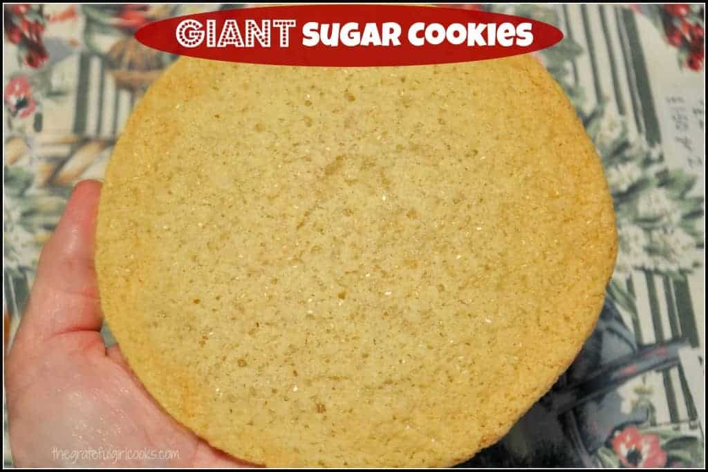 Giant Sugar Cookies / The Grateful Girl Cooks!
