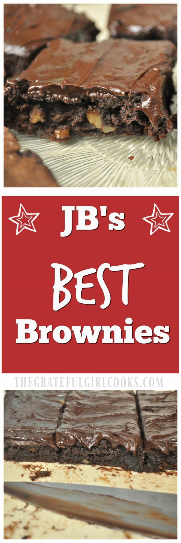 JB's Best Brownies / The Grateful Girl Cooks! Possibly the Best Brownies ever... delicious, chewy, moist, and saturated with chocolate flavor. They taste fantastic with or without frosting!