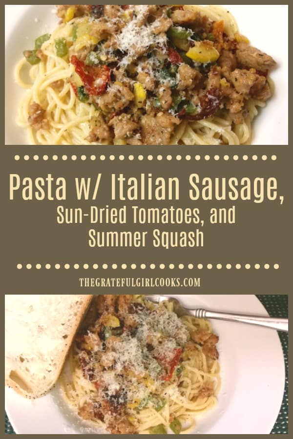 Pasta with Italian Sausage is a delicious meal, with seasoned spaghetti noodles topped with sun-dried tomatoes, onion, basil and summer squash.