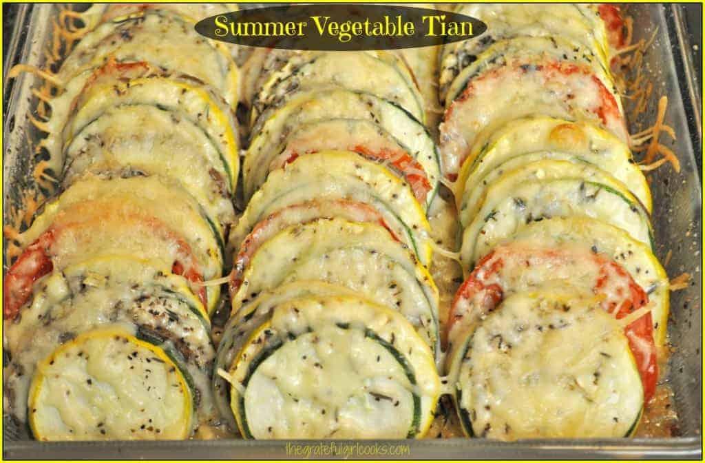 Summer Vegetable Tian / The Grateful Girl Cooks!