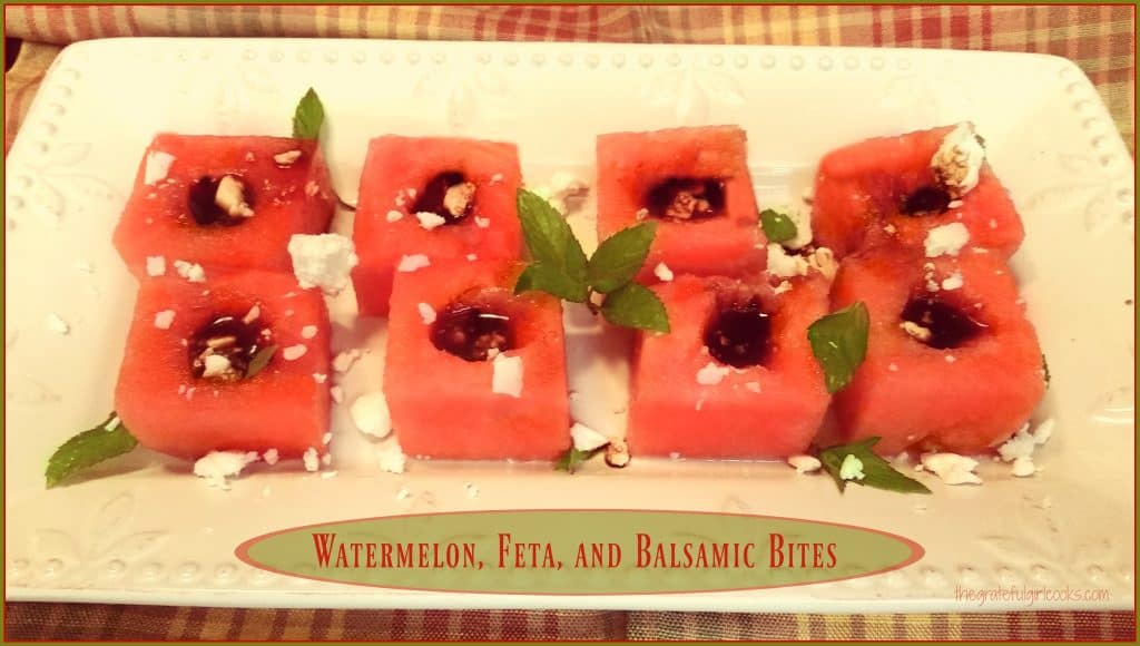 Watermelon, Feta, And Balsamic Bites / The Grateful Girl Cooks!