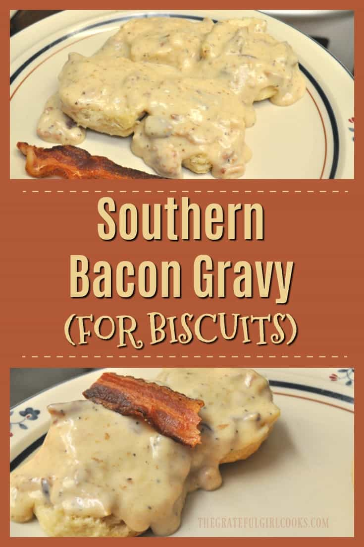Make thick, creamy Southern BACON Gravy for biscuits- from scratch! Easy to make, and tastes absolutely DELICIOUS!