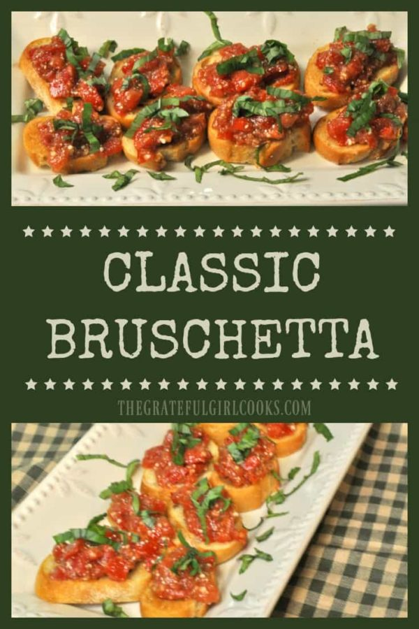 You'll love this Classic Bruschetta appetizer with tomatoes, basil, Parmesan, garlic, olive oil, and balsamic vinegar, served on garlic toasted baguette slice.