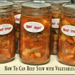 How To Can Beef Stew With Vegetables
