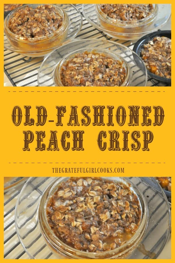Is there anything better than a delicious Old-Fashioned Peach Crisp? Make individual sized desserts with fresh summer peaches, and top it with a streusel crust!