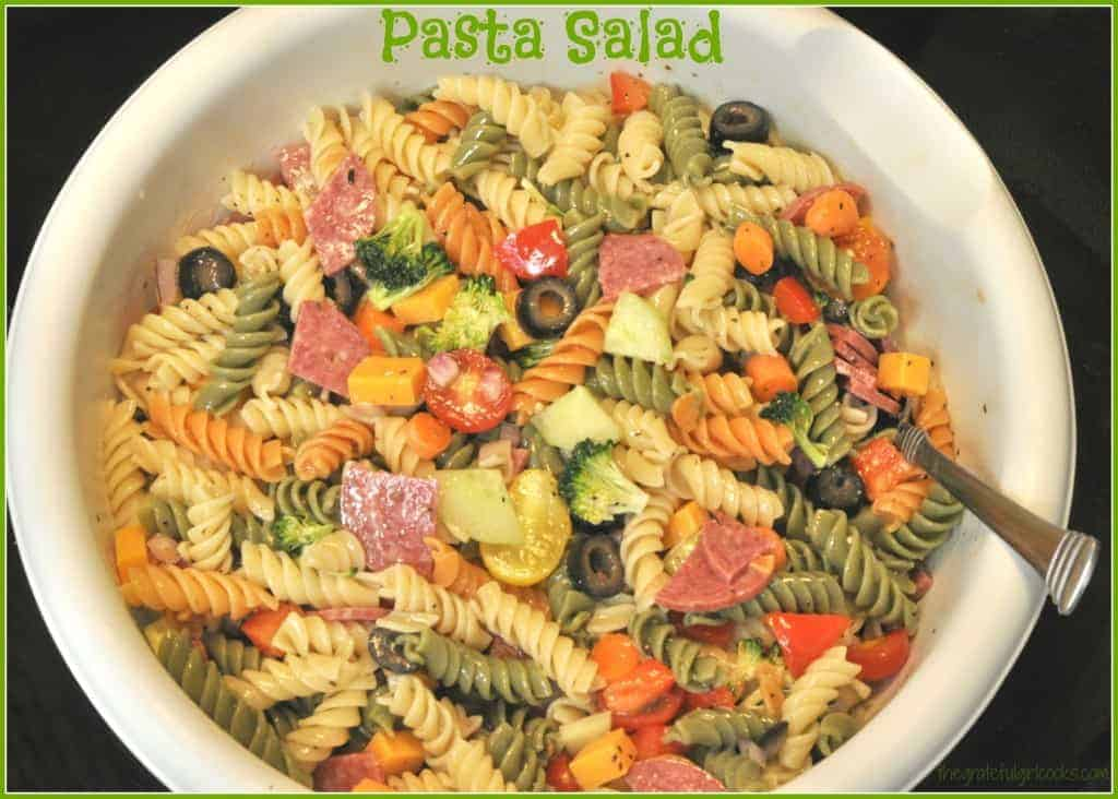 Pasta Salad / The Grateful Girl Cooks!  Make this fantastic pasta salad in under 15 minutes!