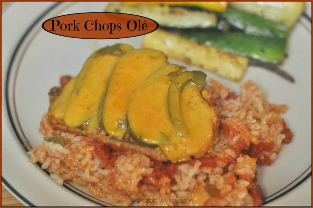 Pork Chops Olé / The Grateful Girl Cooks!  This flavorful Southwestern pork chops and Spansh rice entree bakes together in one dish!