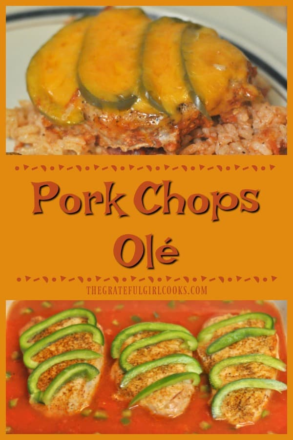 "Pork Chops Olé is a flavor-filled ""all in one pan"" Southwest inspired meal (pork chops, rice and sauce). Very easy to prep, then put dish in oven to bake!"
