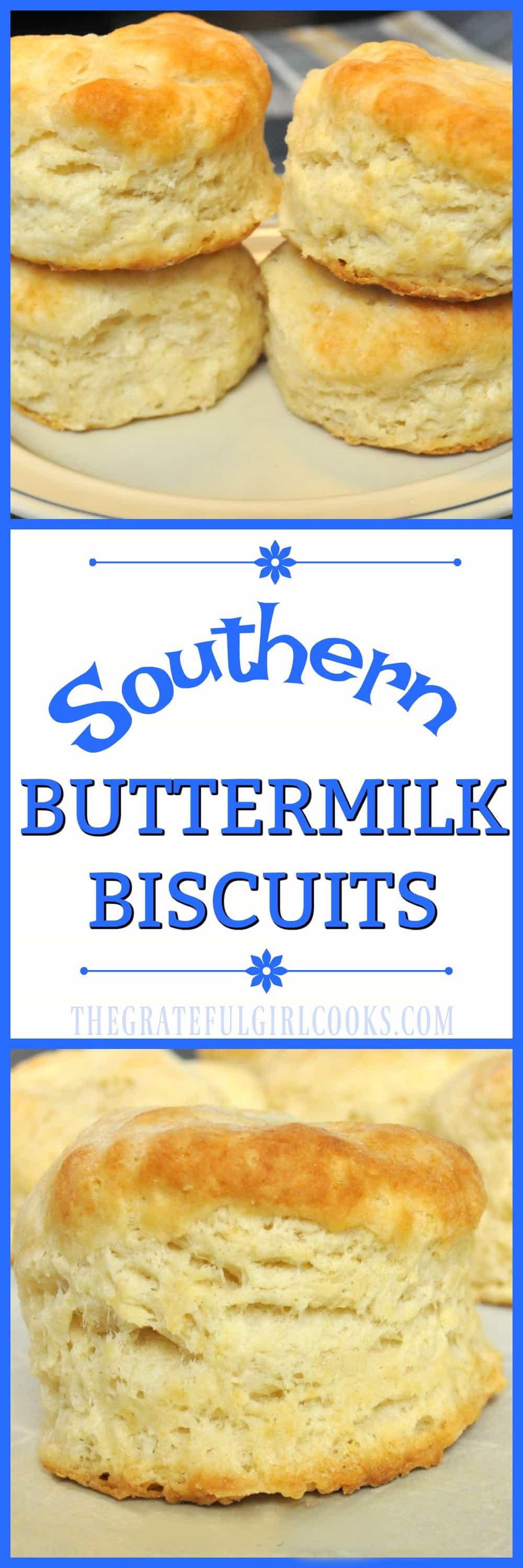 Southern Buttermilk Biscuits / The Grateful Girl Cooks! DIY for making these big Southern-style buttermilk biscuits!!