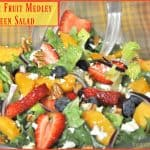 Summer Fruit Medley Green Salad