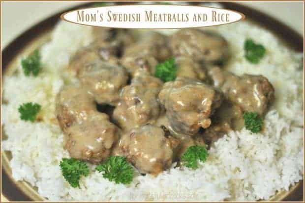 Mom's Swedish Meatballs and Rice / The Grateful Girl Cooks!  (Feeds 4-5 with one pound of hamburger meat... and it's delicious!)