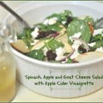 Spinach, Apple and Goat Cheese Salad with Apple Cider Vinaigrette
