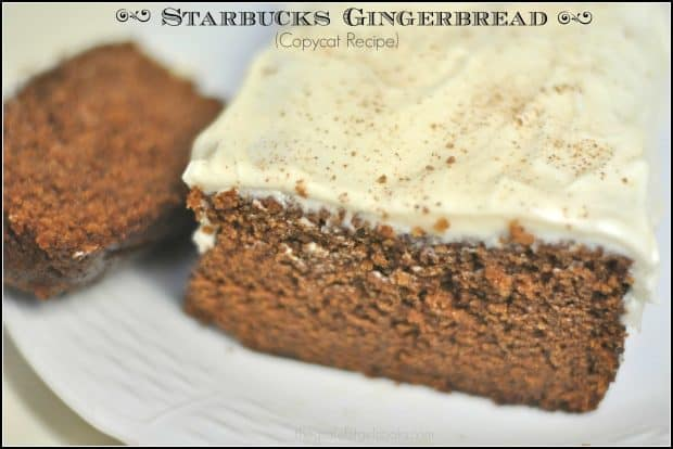 "Starbucks Gingerbread (copycat recipe) is a yummy version of ""a famous coffee place's"" beloved gingerbread loaf. Make it at home for a fraction of the price!"
