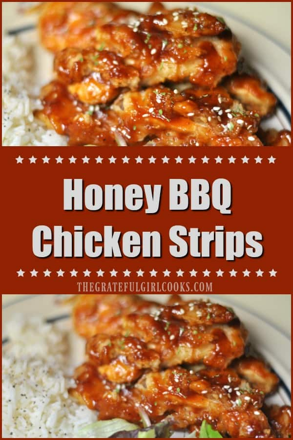 Fantastic tasting honey BBQ chicken strips are marinated, seasoned & browned chicken breast tenders, covered with a sweet/sticky honey BBQ sauce and baked.