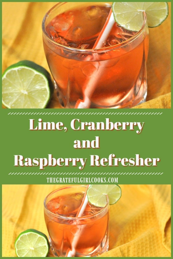 Lime Cranberry Raspberry Refresher is a family-friendly, delicious, sparkling, non-alcoholic beverage everyone can enjoy, especially on warm days!!
