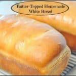 Butter-Topped Homemade White Bread