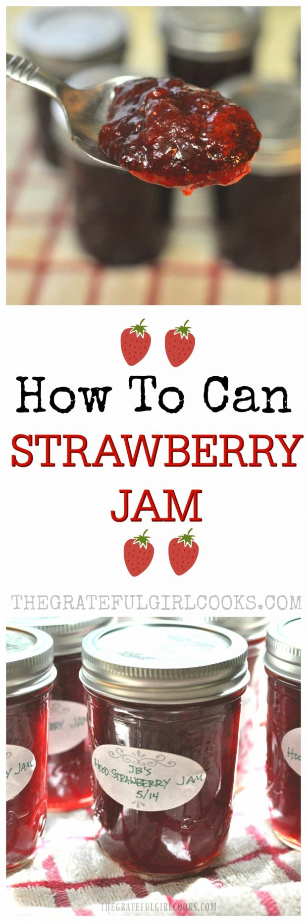 Long pin for how to can strawberry jam