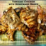 Teriyaki Chicken with Homemade Sauce