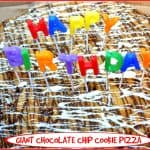 Giant Chocolate Chip Cookie Pizza