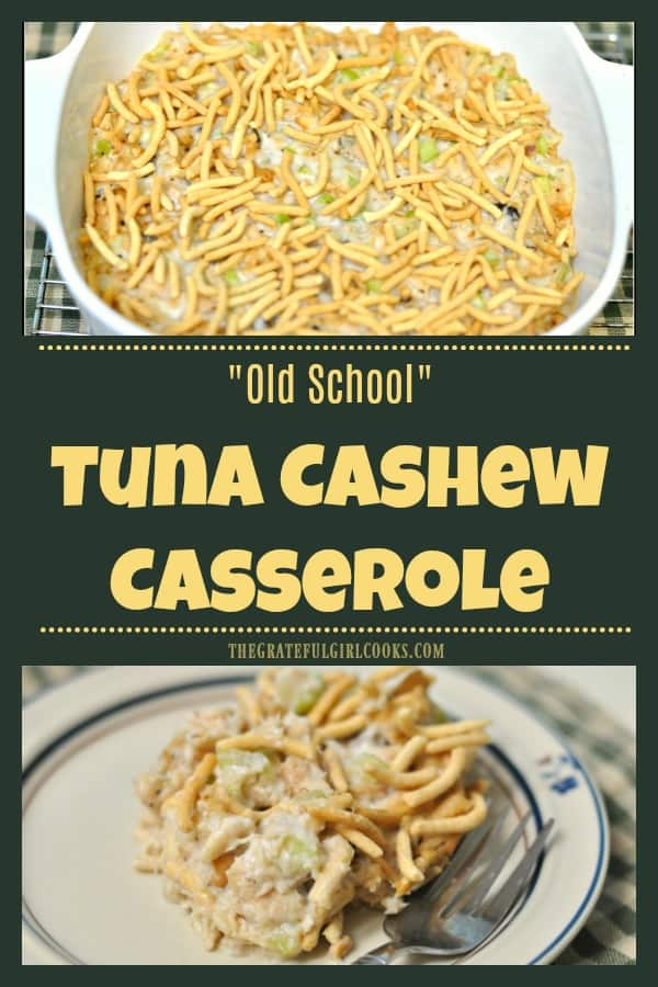 """Old School"" Tuna Cashew Casserole is a simple casserole with cashews, chow mein noodles, tuna and celery... the way we made it in high school cooking class!"
