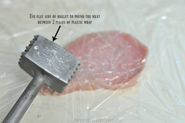 Pork cutlets can be flattened with a meat mallet.