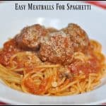 Easy Meatballs for Spaghetti