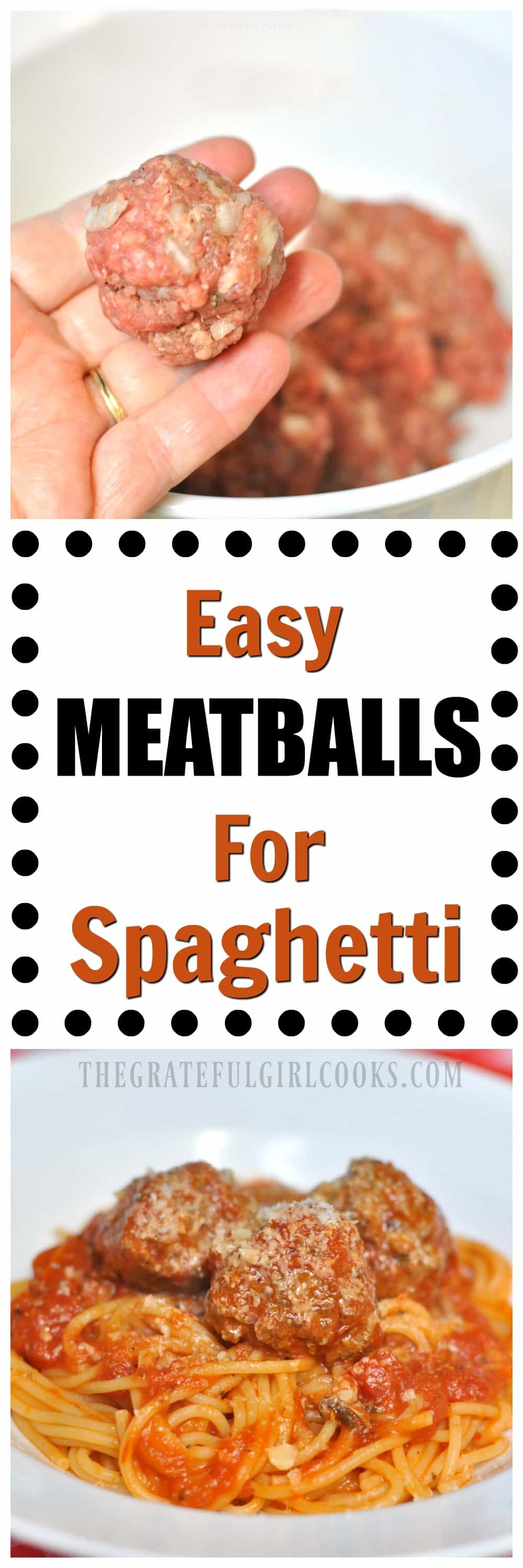 Easy Meatballs For Spaghetti / The Grateful Girl Cooks!
