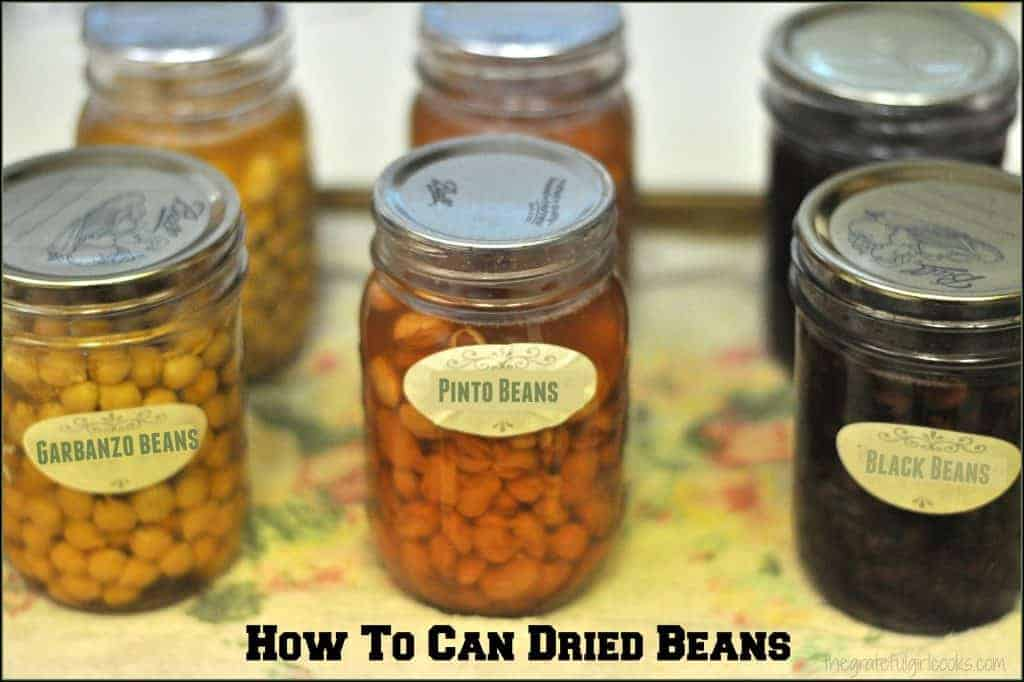 How To Can Dried Beans The Grateful