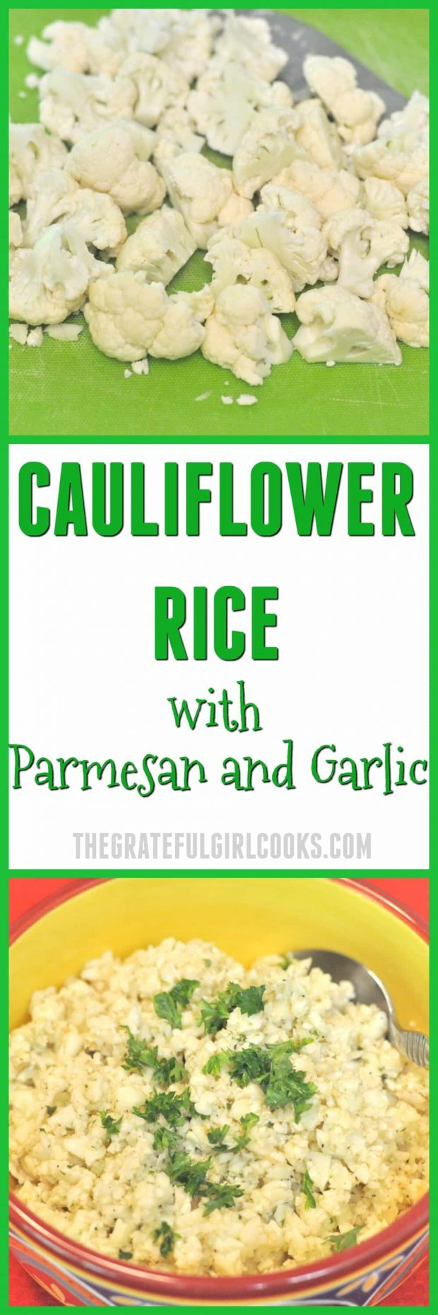 Cauliflower Rice with Parmesan and Garlic / The Grateful Girl Cooks!