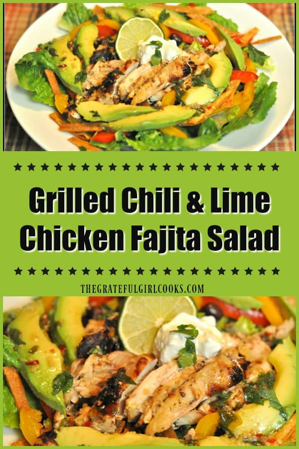 Grilled Chili Lime Chicken Fajita Salad is delicious, with marinated chicken, peppers, onions, black beans, avocado and lettuce, and a chili lime dressing!