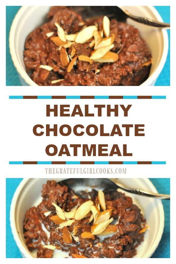 Microwaveable, delicious and healthy, this chocolate oatmeal breakfast is a delightful