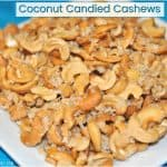 Coconut Candied Cashews