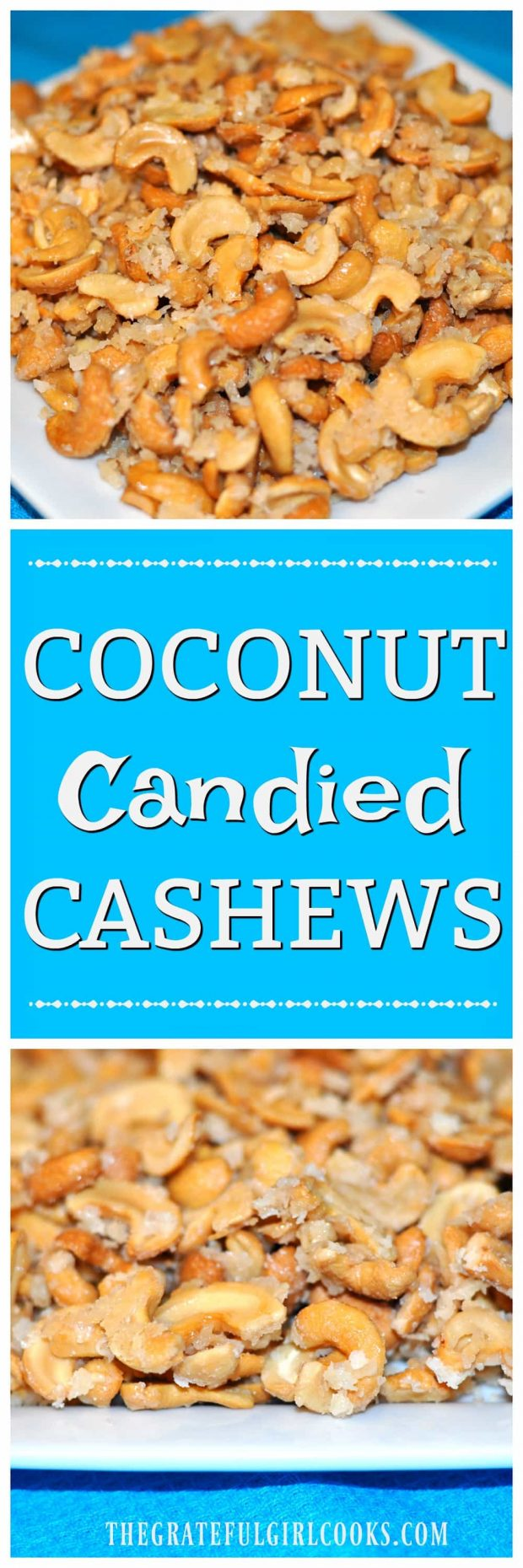 Coconut Candied Cashews / The Grateful Girl Cooks! These coconut candied cashews will be a popular item at any gathering where snacking is involved! Delicious!