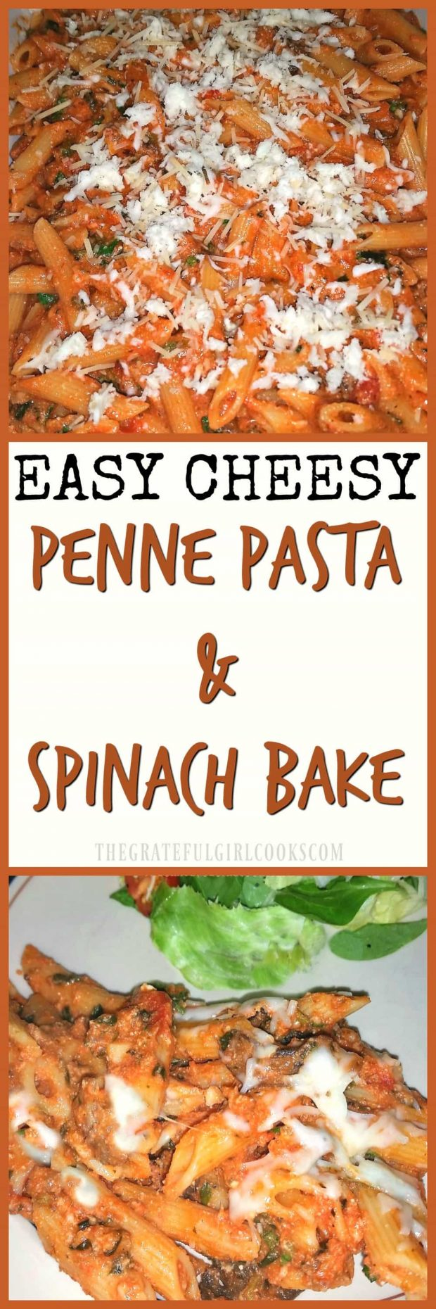 EASY CHEESY Penne Pasta and Spinach Bake / The Grateful Girl Cooks! EASY to prepare, delicious and filling, this simple casserole features 3 Italian cheeses!