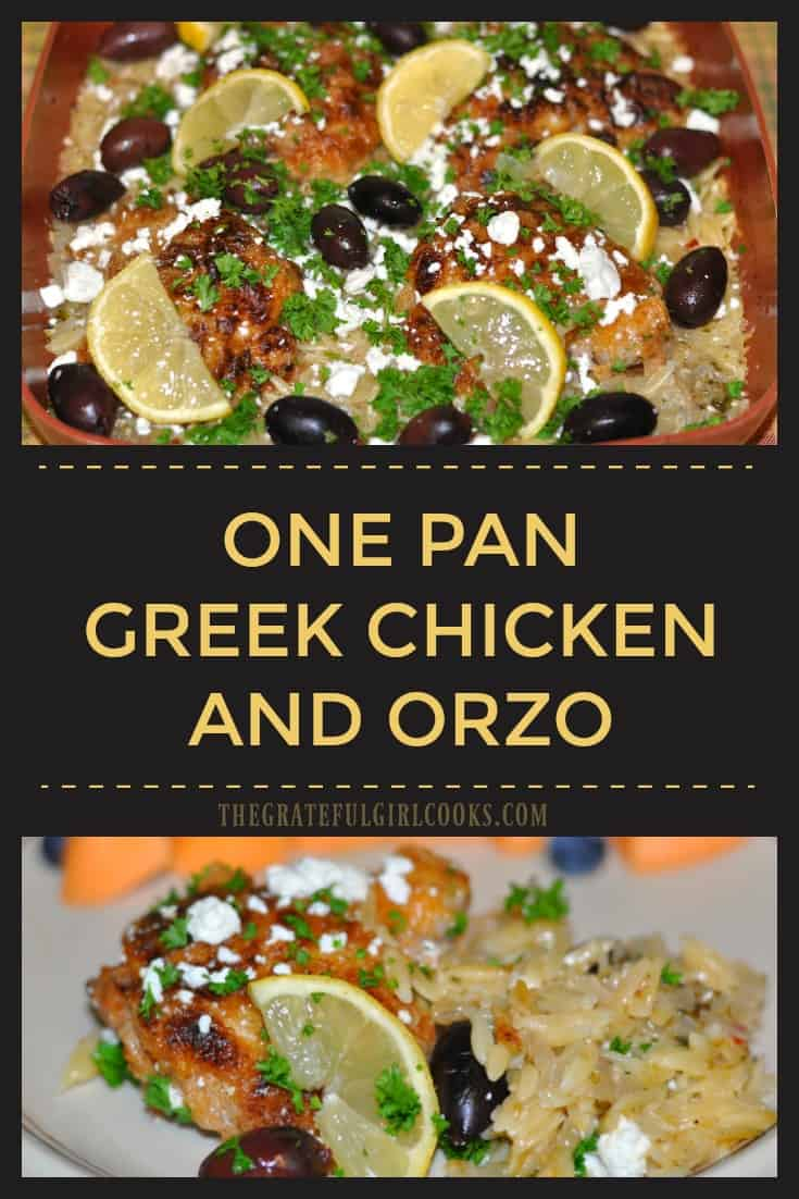 A delicious one pan meal featuring chicken thighs, orzo pasta, and classic Greek flavor from spices, kalamata olives and feta cheese.  Ready to eat in 30 minutes!