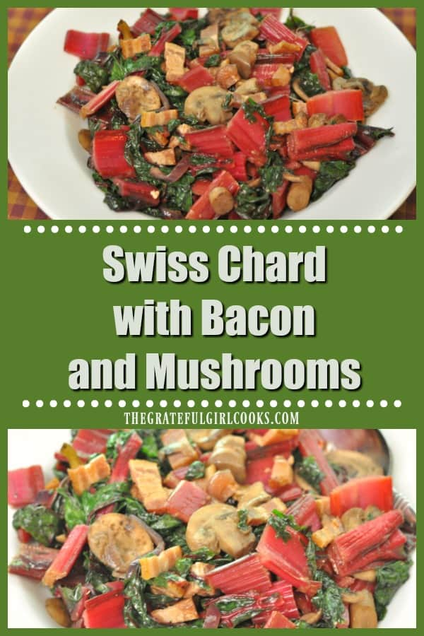 You're going to enjoy Swiss Chard with Bacon and Mushrooms! This flavorful vegetable side dish also has onions and garlic, and is ready in under 20 minutes!