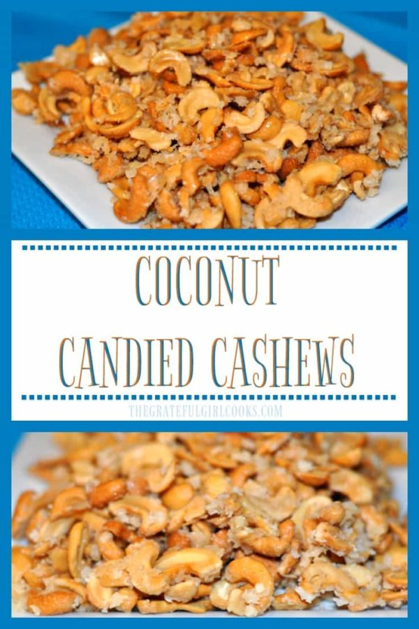 Coconut Candied Cashews are a terrific appetizer for any event! Cashews with coconut oil, coconut milk, sugar, and coconut flakes are baked to yummy perfection!