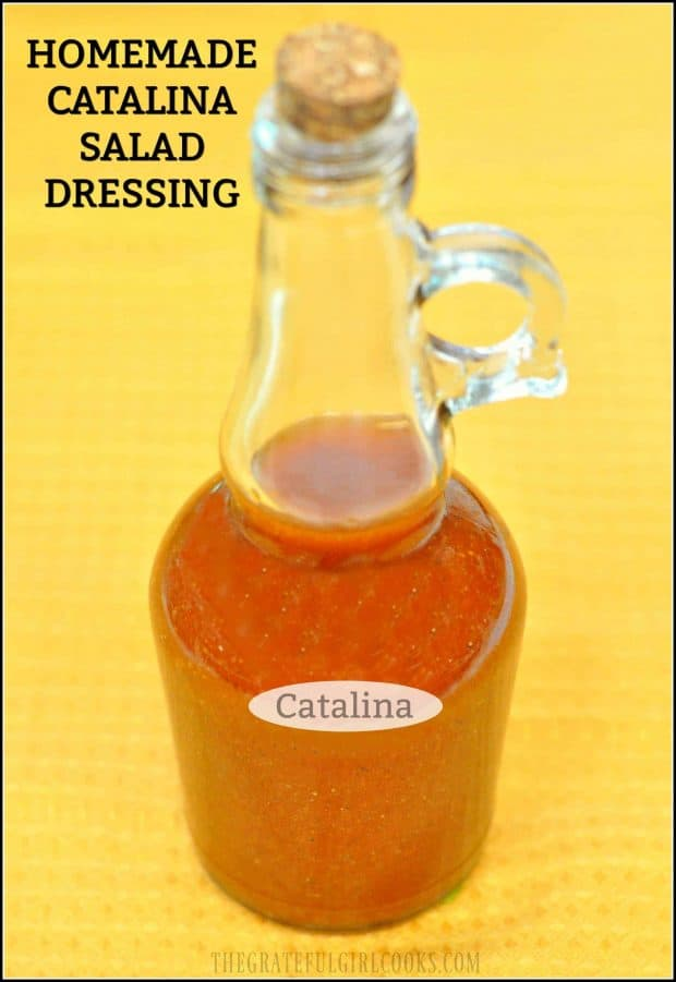 Homemade Catalina Salad Dressing is so easy to make from scratch with only a few ingredients... and it tastes FANTASTIC on a crisp mixed green salad!