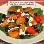 Berry and Orange Spinach Salad with Citrus Balsamic Vinaigrette