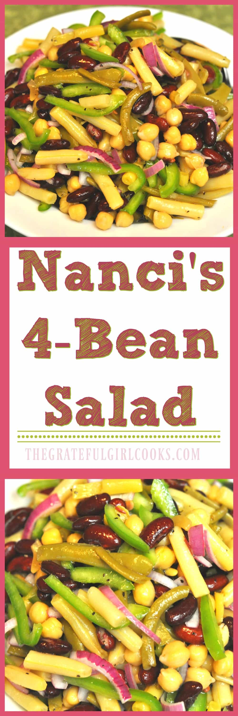 Nanci's 4-Bean Salad / The Grateful Girl Cooks! This DELICIOUS side salad takes less than 10 minutes to put together!