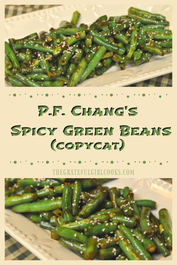 P.F. Chang's spicy green beans are fresh green beans cooked in a flavorful Asian sauce, in this delicious restaurant copycat recipe!
