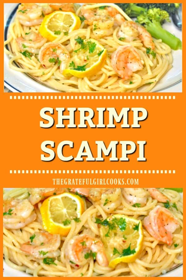 You're gonna love shrimp scampi, a classic Italian dish, featuring shrimp cooked in a simple lemon, butter and garlic sauce, and served on pasta!