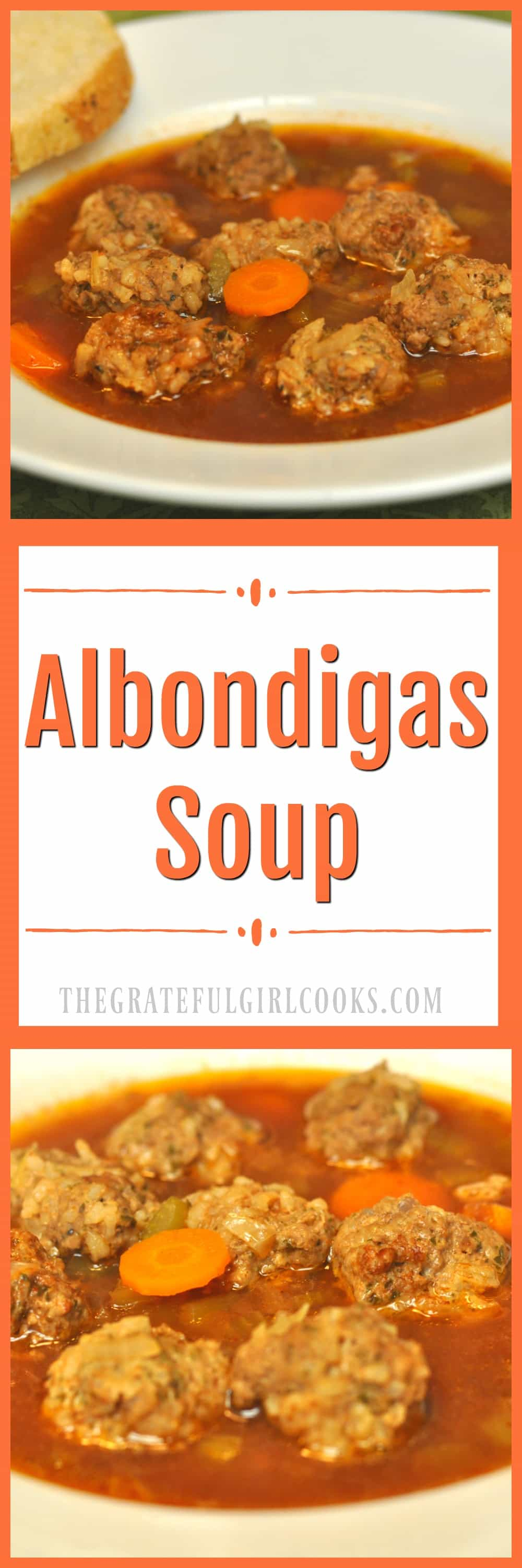 Long pin of Albondigas Soup / The Grateful Girl Cooks!